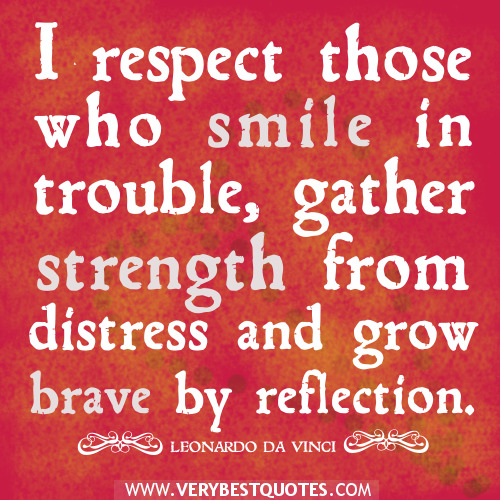 respect-quotes-smile-quotes-strength-quotes-grow-brave-quotes